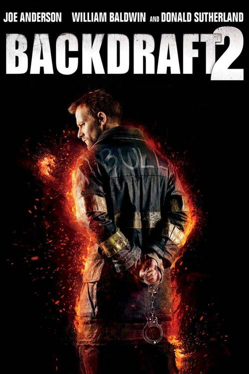 Backdraft 2 poster