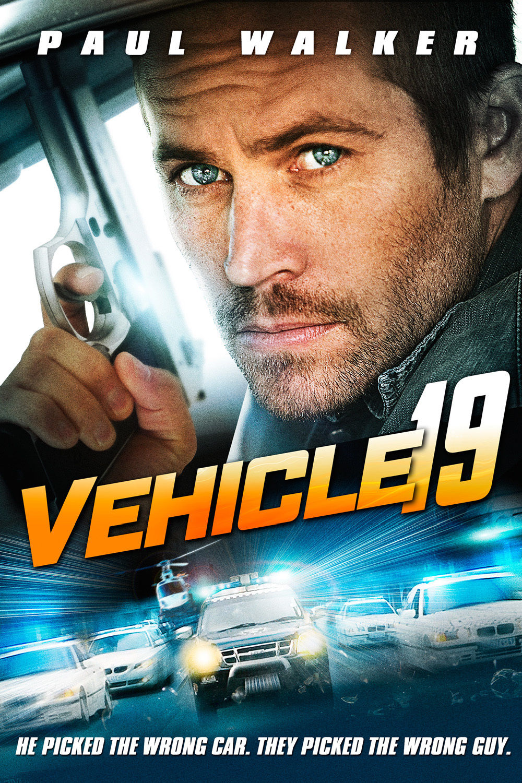 Vehicle 19 DVD Release Date | Redbox, Netflix, iTunes, Amazon